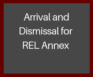 Arrival and Dismissal Procedures for Annex