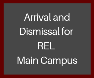 Arrival and Dismissal Procedures for Main Campus